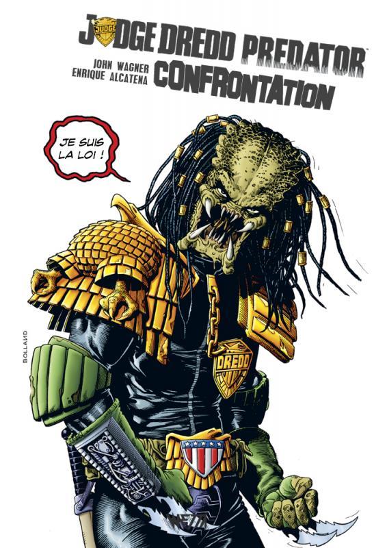 Judge Dredd (Wetta) T2 : Predator : Confrontation (0), comics chez Wetta de Wagner, Alcatena, Hanan III, McNamee, Johns, Stewart, Bolland