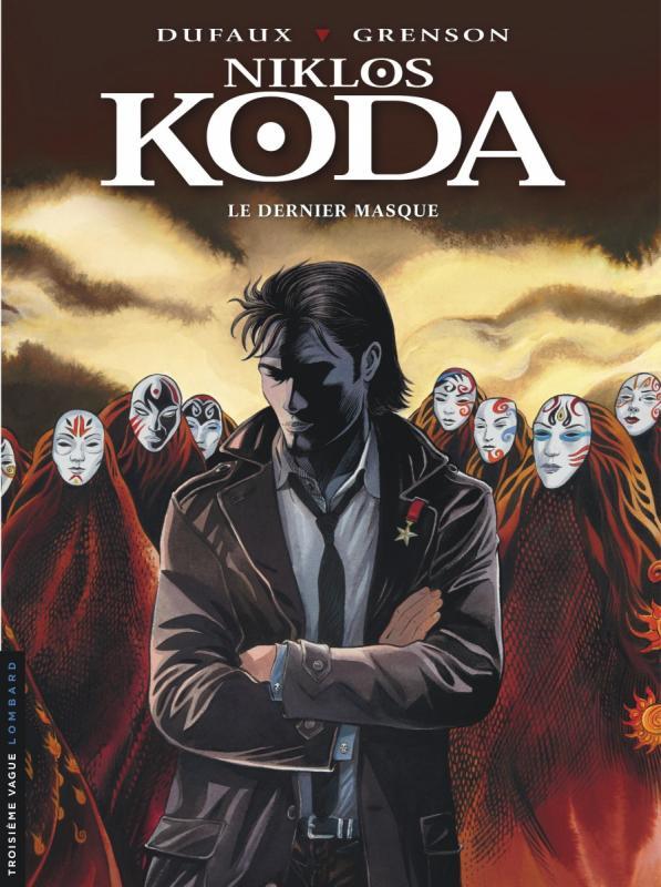 Niklos Koda T15 : Le dernier masque (0), bd chez Le Lombard de Dufaux, Grenson, BenBK