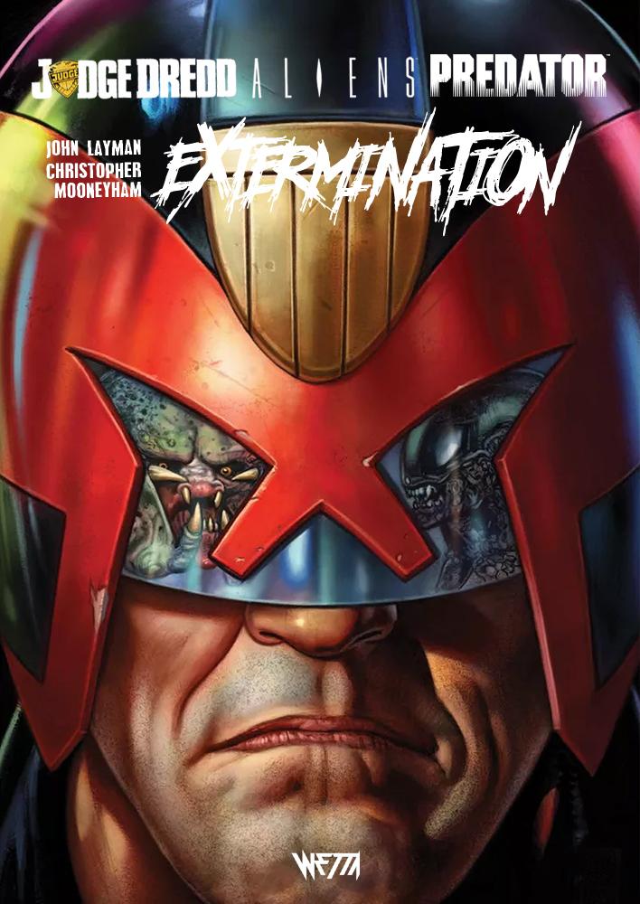 Judge Dredd (Wetta) T3 : Aliens / Predator  : Extermination (0), comics chez Wetta de Layman, Mooneyham, Atiyeh, Fabry