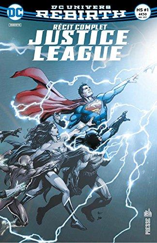 Justice League Hors Série (DC Rebirth) T1, comics chez Urban Comics de Johns, Reis, Frank, Van sciver, Jimenez, Wright, Eltaeb, Anderson, Hi-fi colour