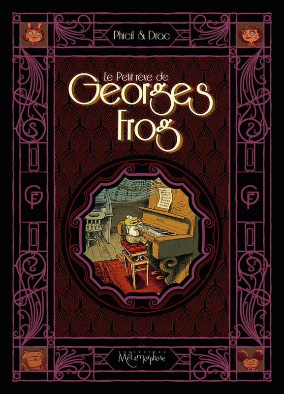 Le Petit Rêve de Georges Frog, bd chez Soleil de Phicil, Drac
