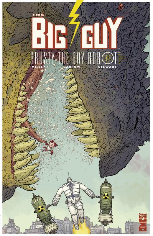 Big Guy and Rusty the Boy Robot, comics chez Glénat de Miller, Darrow, Stewart