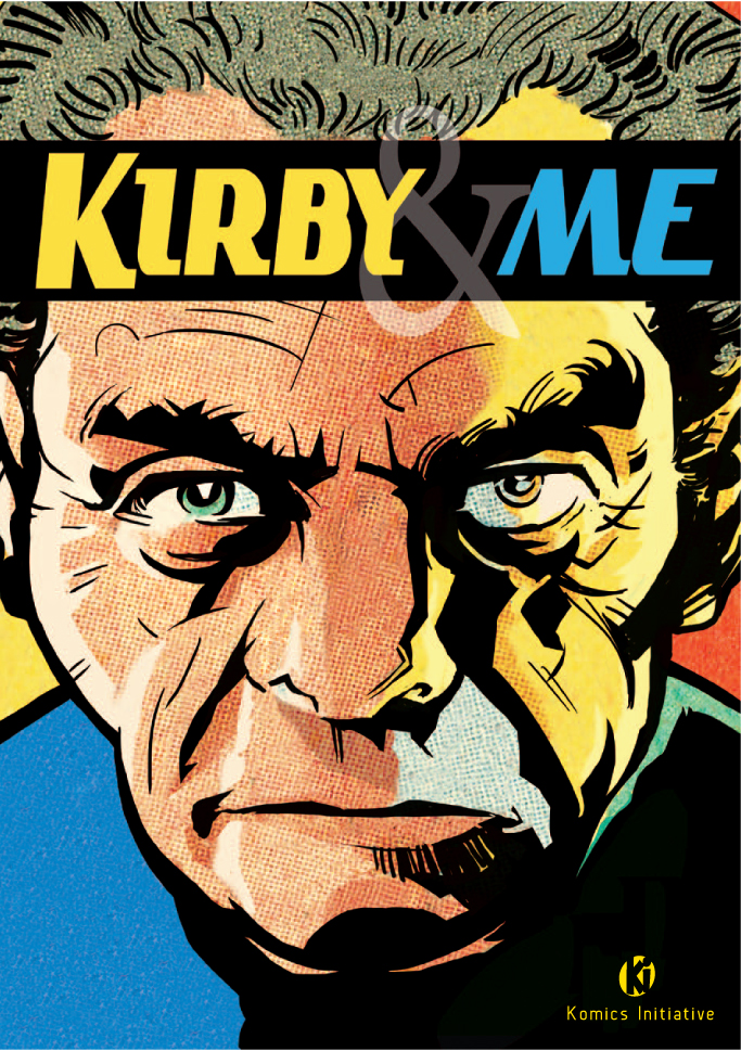 Kirby & Me, comics chez Komics Initiative de Géreaume, Nikolavitch, Gaudiano, Tébo, Depelley, Badger, Delaplace, Lefeuvre, Billard, Vatine, Kirby, Hudson, Lapone, Davila, Bajram, Sienkiewicz, Grivaud, Zimny, Janson, Millet, Noirel, Kindzierski