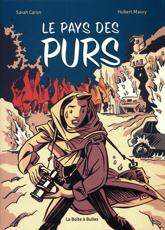 Le Pays des Purs  : Le Pays des Purs (0), bd chez La boîte à bulles de Caron, Maury, Louette