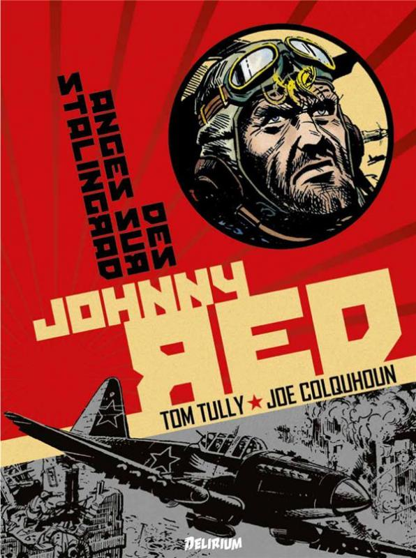Johnny Red T3 : Des anges sur Stalingrad (0), comics chez Délirium de Tully, Colquhoun