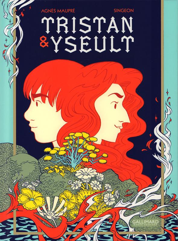 Tristan et Iseult, bd chez Gallimard de Singeon, Maupré