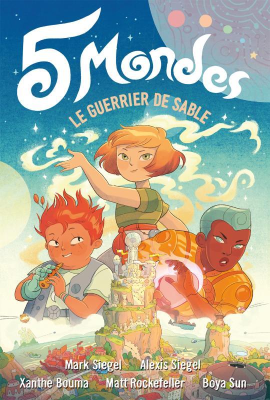 5 mondes : Le guerrier de sable (0), bd chez Gallimard de Siegel, Siegel, Bouma, Rockfeller, Sun