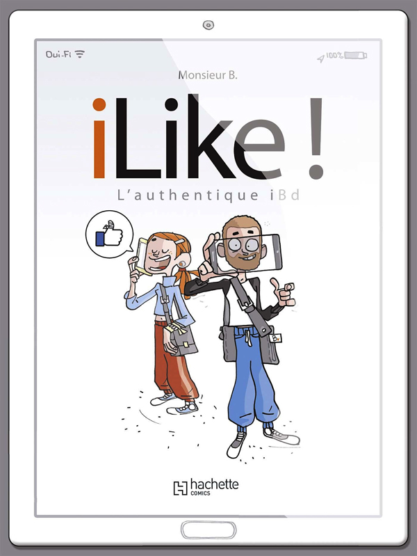ilike : L'authentique (0), bd chez Hachette de Monsieur B., Angus