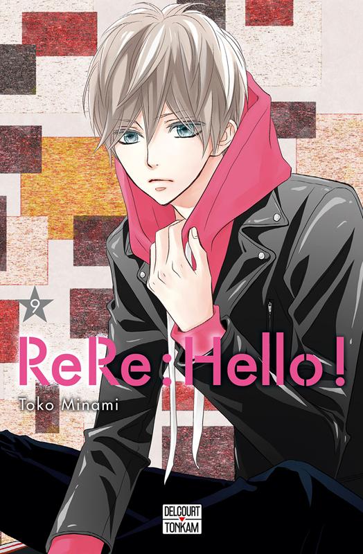 Rere : Hello ! T9, manga chez Delcourt Tonkam de Minami