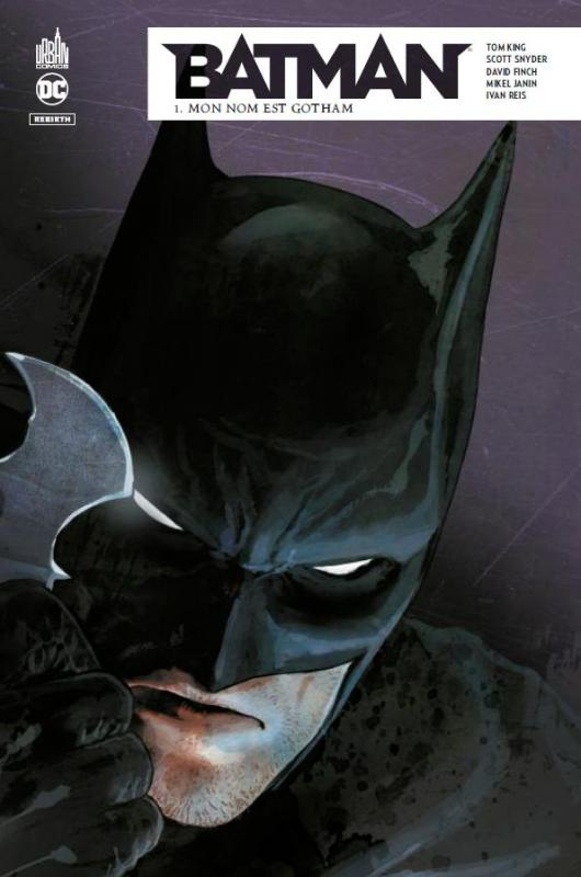 Batman Rebirth T1 : Mon nom est Gotham (0), comics chez Urban Comics de King, Snyder, Reis, Janin, Finch, Chung, Maiolo, Bellaire