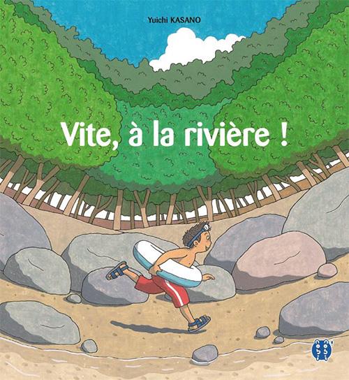 Vite, à la rivière !, manga chez Nobi Nobi! de Kasano
