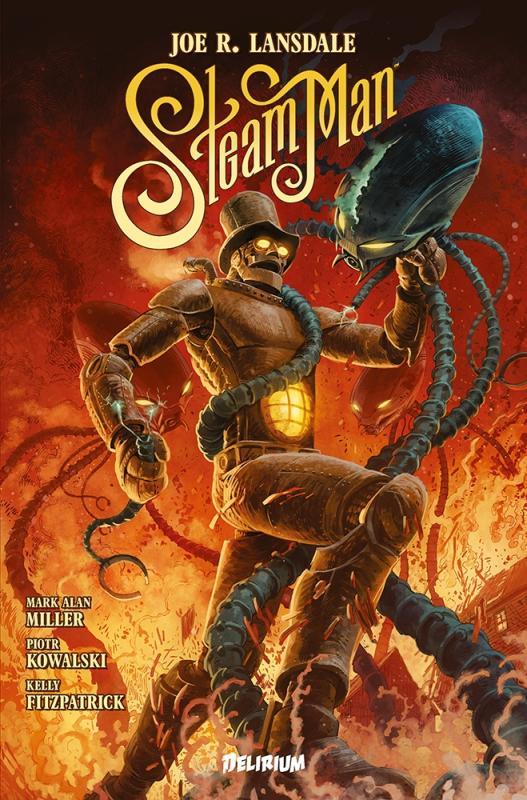 Steam Man : L'Homme-Vapeur de la Prairie, dans Duel avec le Cavalier Noir (0), comics chez Délirium de Miller, Lansdale, Kowalski, Fitzpatrick