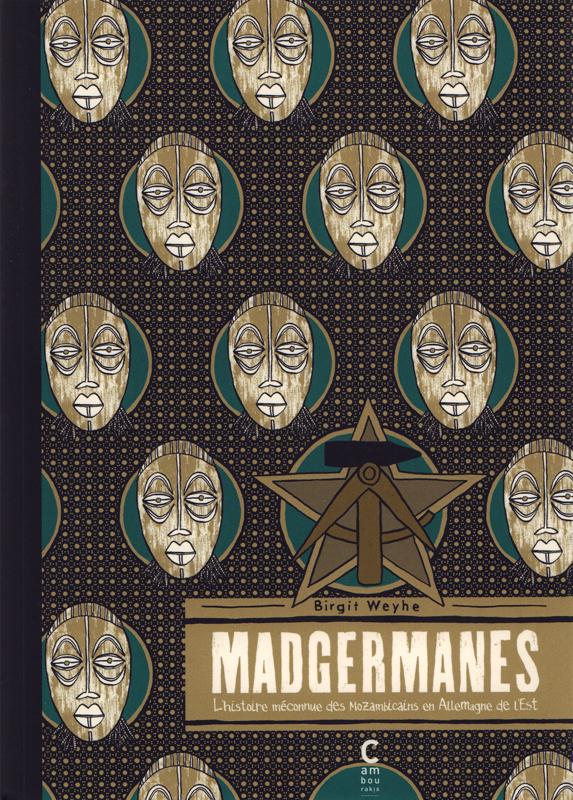 Madgermanes, bd chez Cambourakis de Weyhe