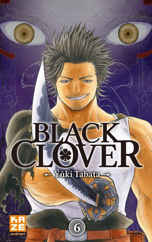 Black clover T6, manga chez Kazé manga de Tabata