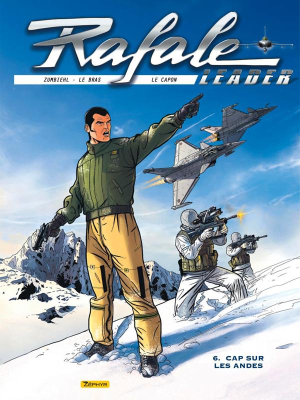 Rafale leader T6 : Cap sur les andes (0), bd chez Zéphyr de Zumbiehl, Lebras, Le Capon