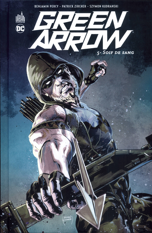 Green Arrow T5 : Soif de sang (0), comics chez Urban Comics de Percy, Kudranski, Zircher, Eltaeb