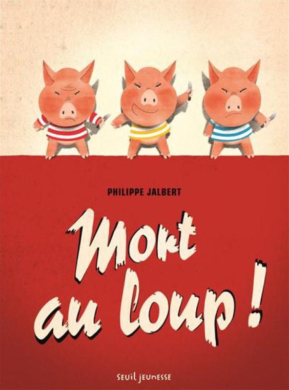 Mort au loup, bd chez Seuil jeunesse de Jalbert