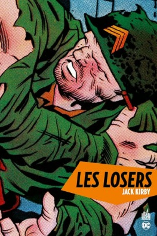 Les Losers, comics chez Urban Comics de Kirby, Royer, Berry