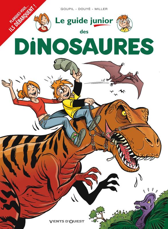 Les Guides junior T19 : Les dinosaures (0), bd chez Vents d'Ouest de Douyé, Goupil, Miller