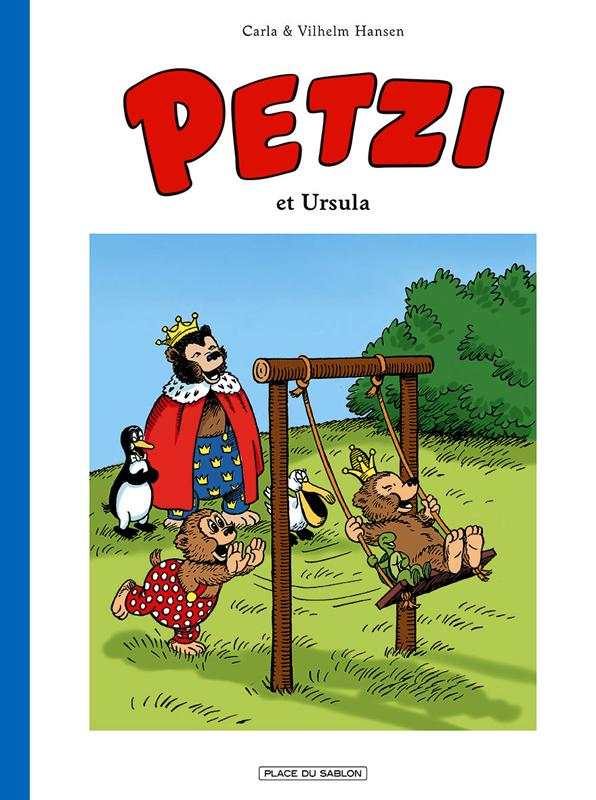 Petzi T2 : Et Ursula (0), bd chez Place du sablon de Hansen, Hansen