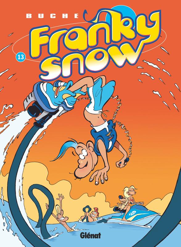 Franky Snow T13 : Digital détox (0), bd chez Glénat de Buche