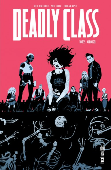 Deadly Class T5 : Carousel (0), comics chez Urban Comics de Remender, Craig, Boyd