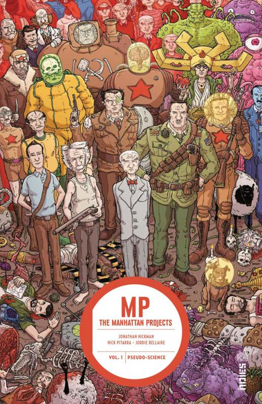 Manhattan Projects T1 : Pseudo-sience (0), comics chez Urban Comics de Hickman, Browne, Pitarra, Bellaire