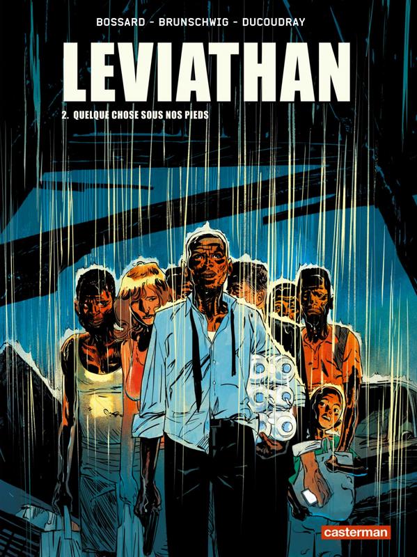 Leviathan T2 : Quelque chose sous nos pieds (0), bd chez Casterman de Brunschwig, Ducoudray, Bossard