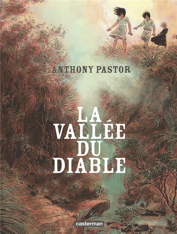La Vallée du diable, bd chez Casterman de Pastor