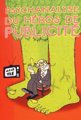 Psychanalyse du héros de publicité, bd chez Vraoum! de Wandrille, Pochep