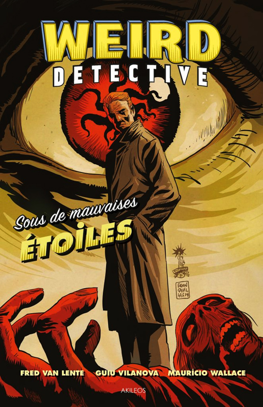 Weird Detective : Sous de mauvaises étoiles (0), comics chez Akileos de Van Lente, Vilanova, Wallace, Francavilla