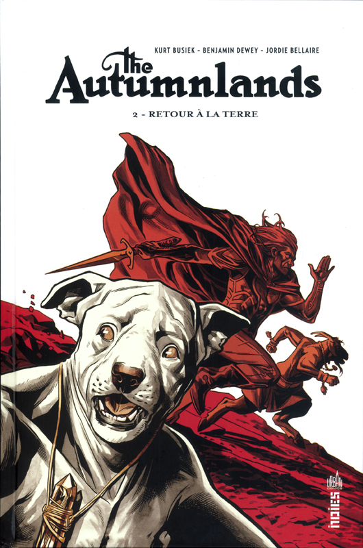 The Autumnlands T2 : Retour à la terre (0), comics chez Urban Comics de Busiek, Dewey, Bellaire