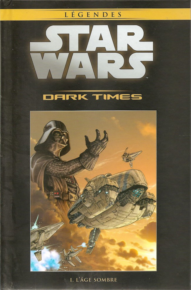 Star Wars Légendes T36 : Dark Times - L'âge sombre (0), comics chez Hachette de Hartley, Harrison, Wheatley, Pattison