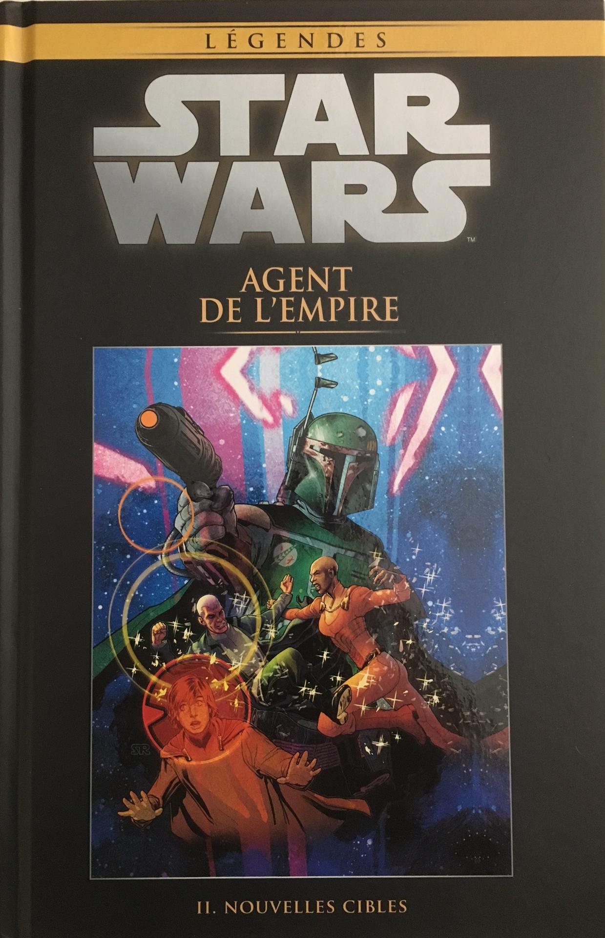 Star Wars Légendes T44 : Agent de l'Empire - Nouvelles cibles (0), comics chez Hachette de Ostrander, Fabbri, Dzioba, Roux