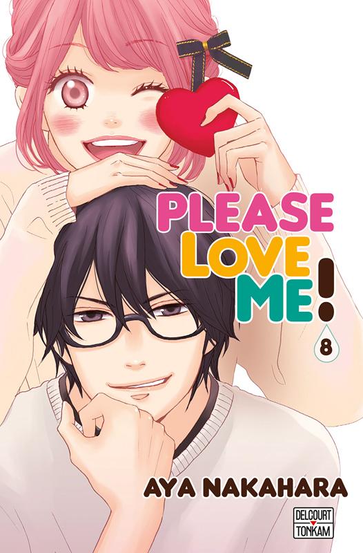 Please love me  T8, manga chez Delcourt Tonkam de Nakahara