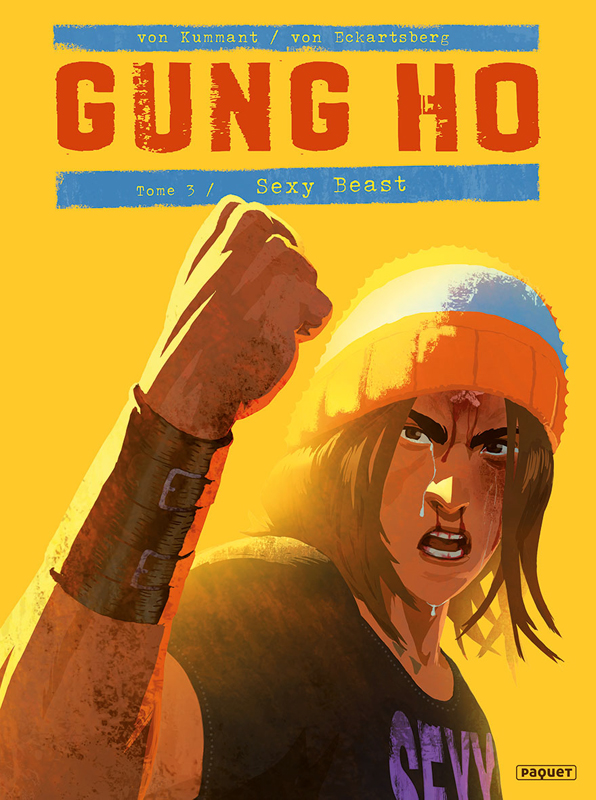 Gung Ho T3 : Sexy beast (0), bd chez Paquet de Von Eckartsberg, von Kummant