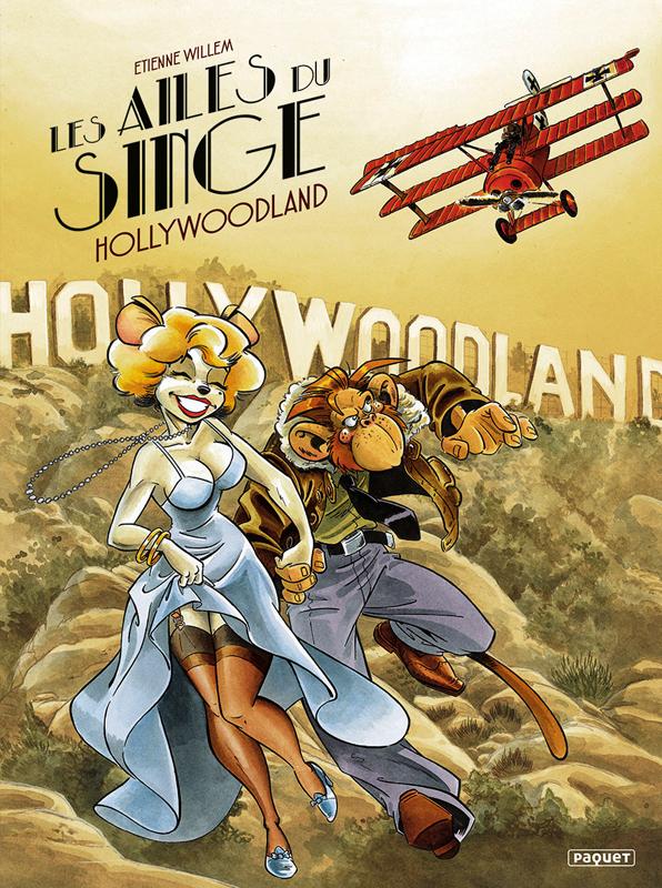 Les Ailes du singe T2 : Hollywoodland (0), bd chez Paquet de Willem