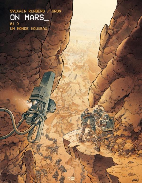 On Mars T1 : Un monde nouveau (0), bd chez Daniel Maghen de Runberg, Grun