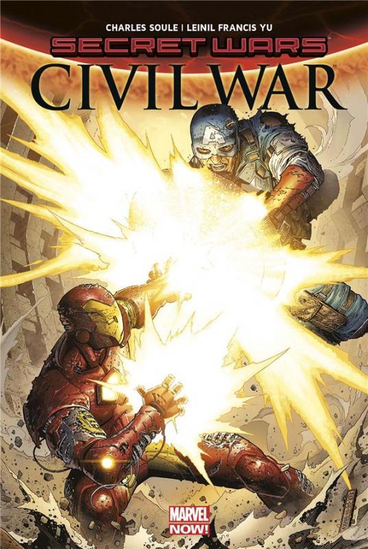 Secret Wars - Civil War, comics chez Panini Comics de Soule, Yu, Alanguilan, Gho, McNiven