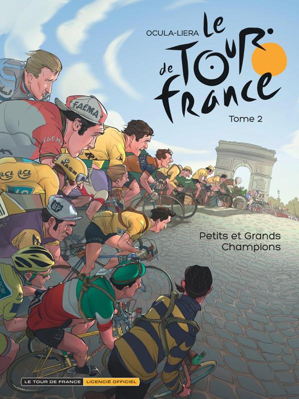 Le Tour de France T2 : Petits et grands champions (0), bd chez Dupuis de Ocula, Liera, d' Huyvetter