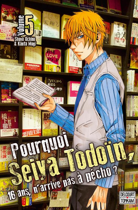 Pourquoi Seiya Todoïn, 16 ans, n'arrive pas à pécho ? T5, manga chez Delcourt Tonkam de Uchino, Mogi