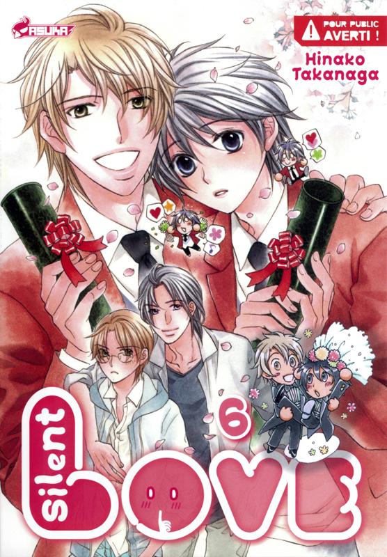 Silent love T6, manga chez Asuka de Takanaga