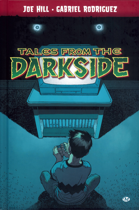 Tales From The Darkside, comics chez Milady Graphics de Joe Hill, Benedetto, Rodriguez, Hill