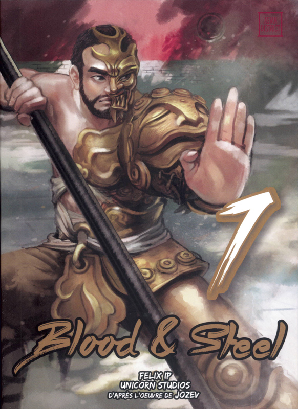Blood & steel  T7, manga chez Kotoji de Ip, Jozev, Unicorn studios
