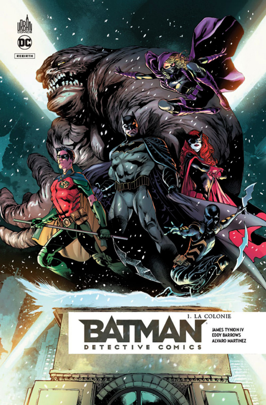 Batman Detective Comics T1 : La colonie (0), comics chez Urban Comics de Tynion IV, Martinez, Barrionuevo, Eddy Barrows, Lucas, Anderson