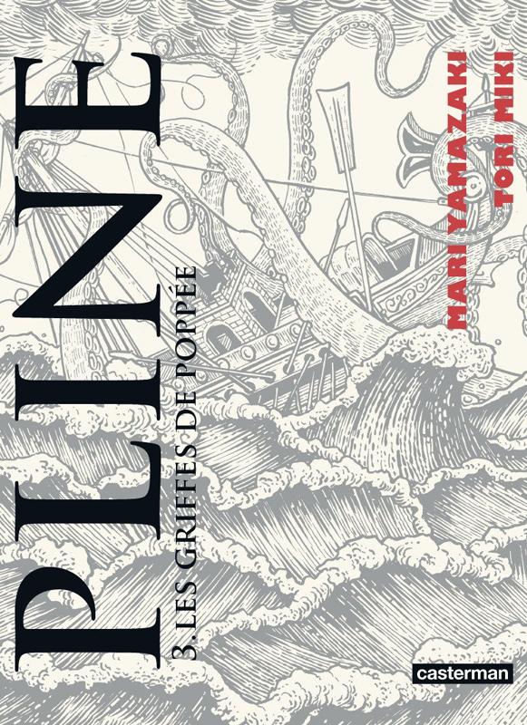 Pline T3, manga chez Casterman de Yamazaki, Tori