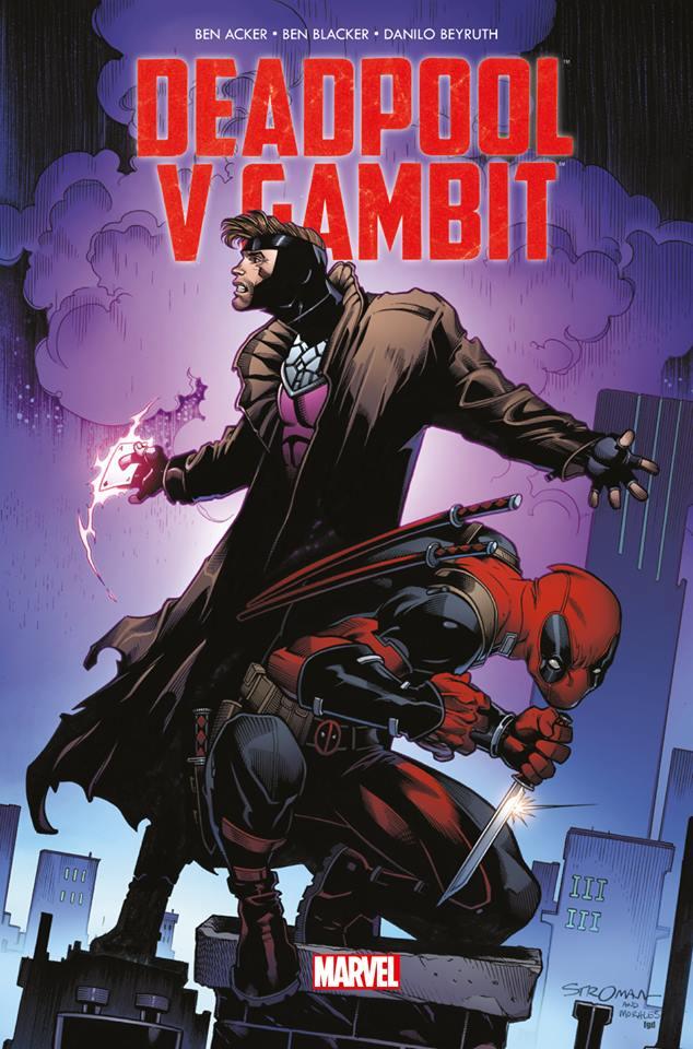 Deadpool v Gambit, comics chez Panini Comics de Blacker, Acker, Beyruth, Peter, Stroman