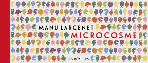 Microcosme, bd chez Les Rêveurs de Ferri, Larcenet