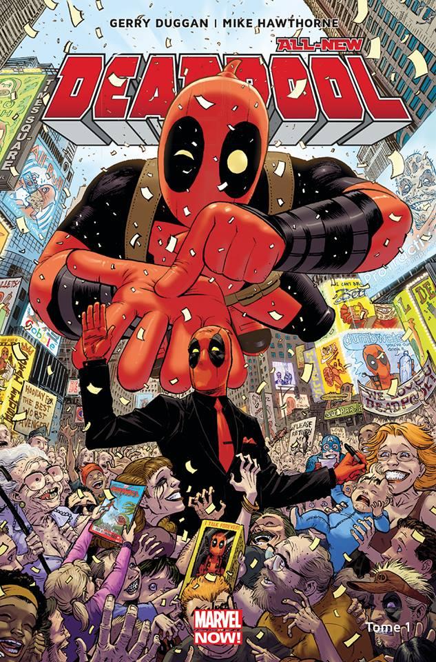 All-New Deadpool T1 : Le millionnaire disert (0), comics chez Panini Comics de Duggan, Hawthorne, Staples, Guru efx, Moore