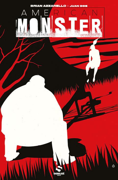 American Monster T1, comics chez Snorgleux de Azzarello, Doe